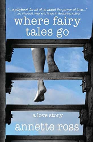 Where Fairy Tales Go: A Love Story