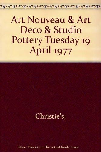 Art Nouveau & Art Deco & Studio Pottery Tuesday 19 April 1977
