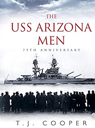 The USS Arizona Men