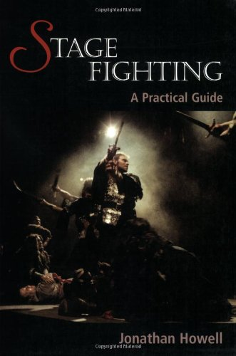Stage Fighting: A Practical ()