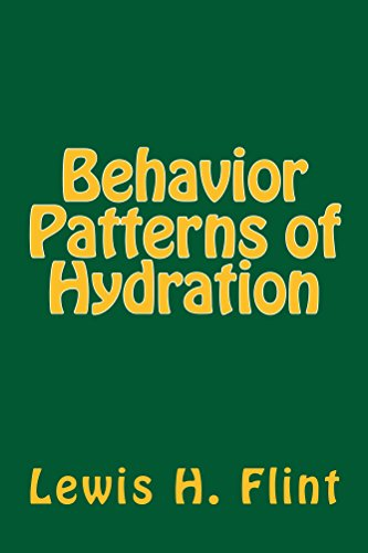 Behavior Patterns of Hydration (Secret Code of the Universe -- The Ultimate Computer Game Book - Flint Pattern