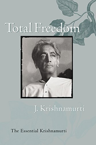 Total-Freedom-The-Essential-Krishnamurti