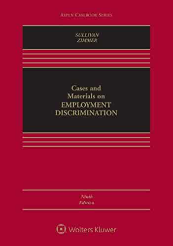 Cases and Materials on Employment Discrimination (Aspen Casebook)