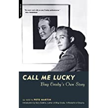 Call Me Lucky: Bing Crosby's Own Story
