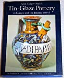 Tin-Glaze Pottery, Alan Craiger-Smith, 0571093493