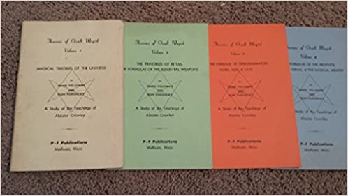 A Study of the Teachings of Aleister Crowley: The Principles ...