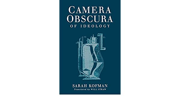 Camera Obscura: Of Ideology