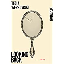 Looking back (Notabilia) (French Edition)