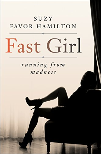 fast-girl-a-life-spent-running-from-madness