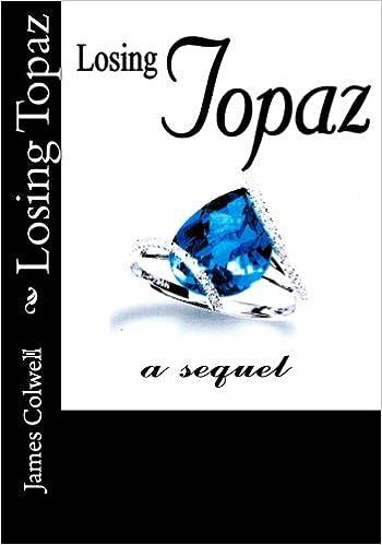 Losing Topaz