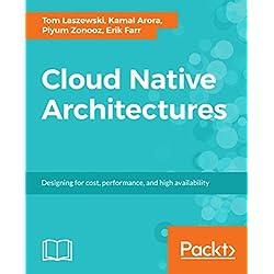 Nube arquitecturas nativa: diseñar para coste, rendimiento y alta disponibilidad