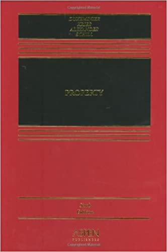Dukeminier 6th Edition Property Outline Lexis