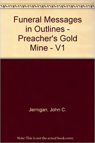 funeral messages in outlines preacher s gold mine v1 amazon com