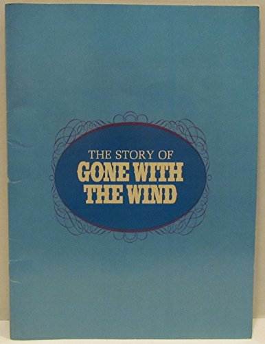 The Story of Gone with the Wind 1967 original movie program -NOT A DVD-