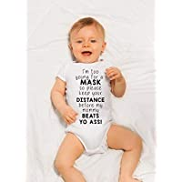 I'm too young for a mask so keep your distance baby onesie