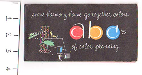 Sears Harmony House Go-Together Colors : ABCs of Color Planning