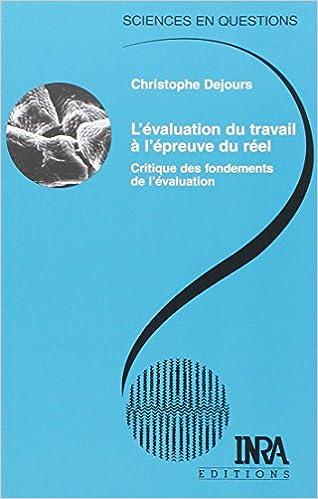 Télécharger en ligne L'Évaluation du travail à l'épreuve du réel : Critique des fondements de l'évaluation pdf