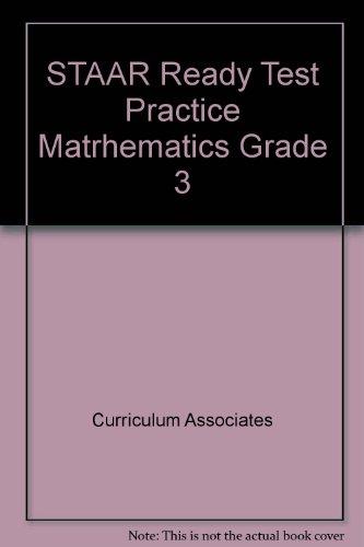 STAAR Ready Test Practice Matrhematics Grade 3