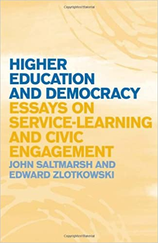 higher education and democracy essays on service learning and  higher education and democracy essays on service learning and civic engagement john saltmarsh edward zlotkowski 9781439900376 com books