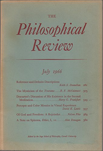 The Philosophical Review: A Quarterly Journal, vol. LXXV (75), no. 3 (whole no. 415) (July 1966) (Mysticism of Tractatus; Descartes on Existence; Color Mosaics; God & Freedom; Spinoza's Ethics)
