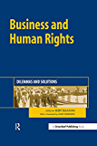 Business and Human Rights: Dilemmas and Solutions