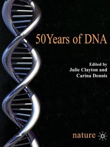 50 years of dna by clayton - 1
