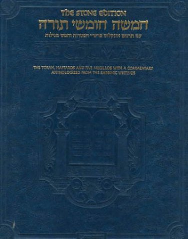 The Chumash: The Stone Edition, Full Size (ArtScroll) (English and Hebrew Edition) The Torah: Haftaros and Five Megillos with a Commentary Anthologized from the Rabbinic ()