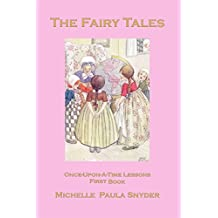 The Fairy Tales: Once-Upon-A-Time Lessons, Book One