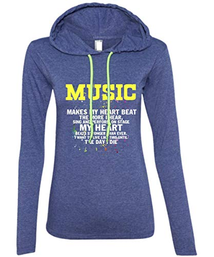 Music Makes My Heart Beat The More I Hear T Shirt, Sing and Perform On Stage My Heart Beats Stronger Than Ever T Shirt - Anvil Hooded (M, Heather Blue)