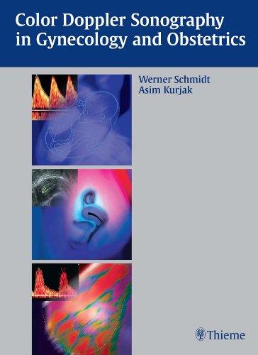Color Doppler Sonography in Gynecology and Obstetrics (1st 2005) [Schmidt & Kurjak]