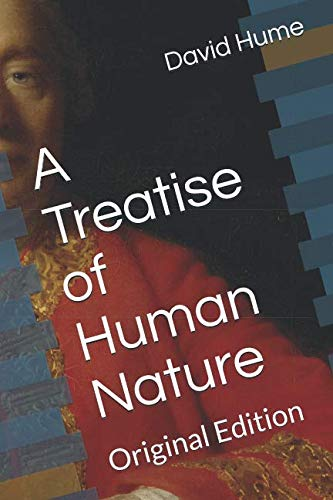 A Treatise of Human Nature: Original Edition