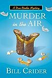 Murder in the Air: A Dan Rhodes Mystery (Sheriff Dan Rhodes Mysteries)
