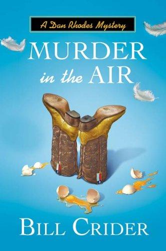 Murder in the Air: A Dan Rhodes Mystery (Sheriff Dan Rhodes Mysteries Book 17)