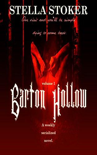 Barton Hollow volume 1: The Barton Hollow Series (The Barton Hollow Serial)