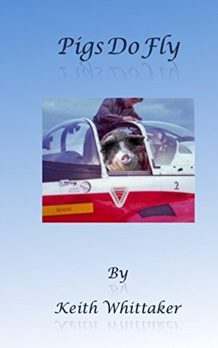 Amazon pigs do fly ebook keith whittaker kindle store pigs do fly by whittaker keith fandeluxe Choice Image