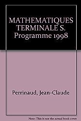 MATHEMATIQUES TERMINALE S. Programme 1998