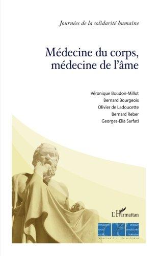 Médecine du corps, médecine de l'âme (French Edition)