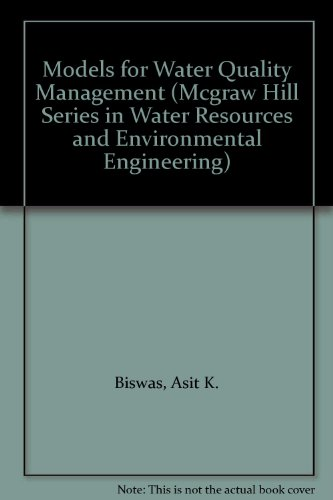 Models for Water Quality Management (MCGRAW HILL SERIES IN WATER RESOURCES AND ENVIRONMENTAL ENGINEERING)