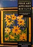 Folk Art Applique Quilts by Dawn Fitzpatrick (1990-11-04)