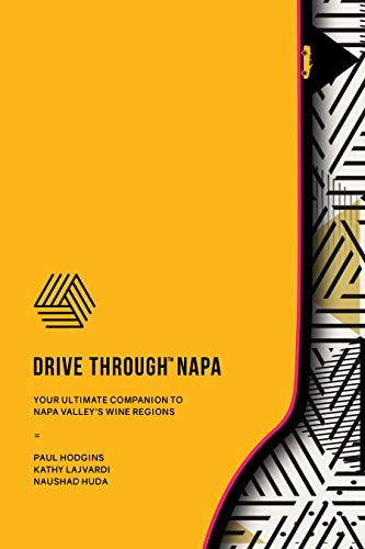 Pdf Travel DRIVE THROUGH NAPA: Your Ultimate Companion to Napa Valley's Wines Regions