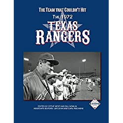The Team That Couldn't Hit: The 1972 Texas Rangers (The SABR Baseball Library)