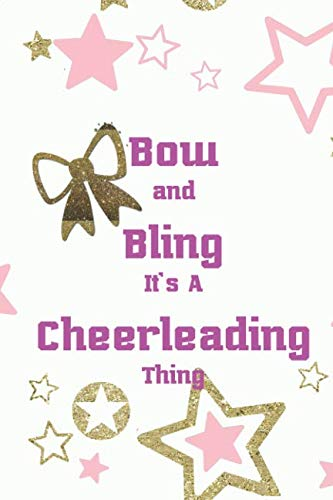 (Bow And Bling It's A Cheerleading Thing: Blank Lined Notebook Journal Diary Composition Notepad 120 Pages 6x9 Paperback ( Cheerleader ) Stars)