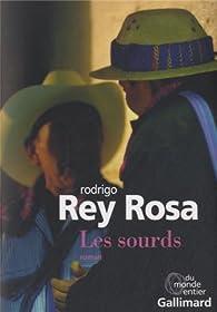 Les sourds par Rodrigo Rey Rosa