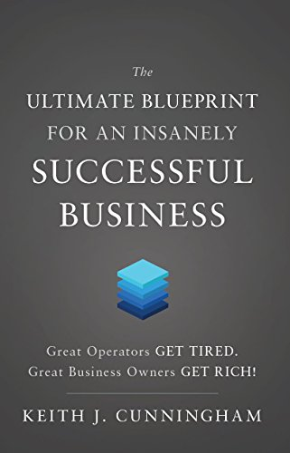 Amazon the ultimate blueprint for an insanely successful the ultimate blueprint for an insanely successful business by cunningham keith j malvernweather Images