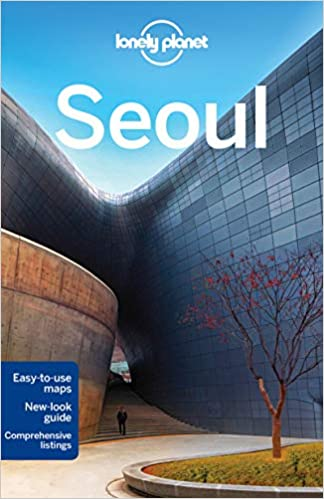 616582bb Lonely Planet Seoul (Travel Guide): Lonely Planet, Trent ...