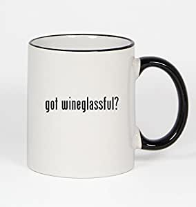 got wineglassful? - 11oz Black Handle Coffee Mug
