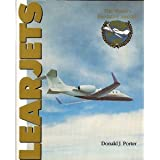 Learjets: The World's Executive Aircraft