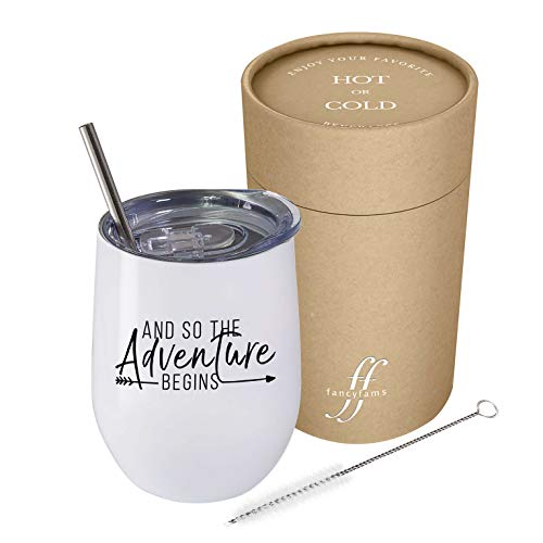 And So The Adventure Begins | Fancyfams, 12 oz Stainless Steel Vacuum Insulated Wine Tumbler with Lid and Straw- Graduation, Promotion, Going Away, Moving Away, New Job, Divorce (White)