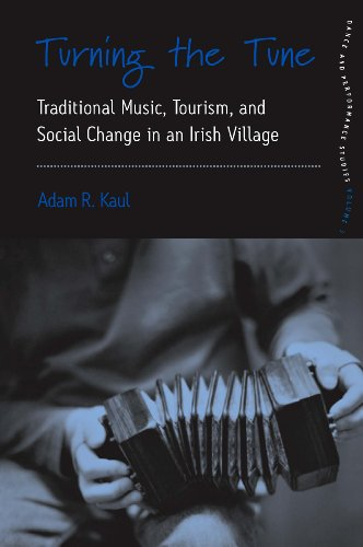 - Turning the Tune: Traditional Music, Tourism, and Social Change in an Irish Village (Dance and Performance Studies)