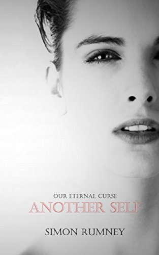 Our Eternal Curse: Another Self by [Rumney, Simon]